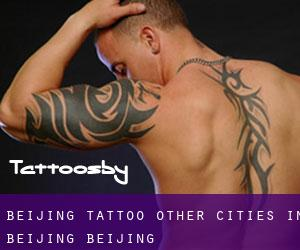 Beijing Tattoo (Other Cities in Beijing, Beijing)
