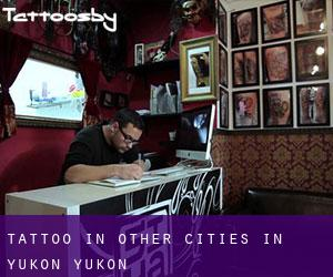 Tattoo in Other Cities in Yukon (Yukon)