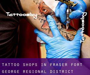 Tattoo Shops in Fraser-Fort George Regional District