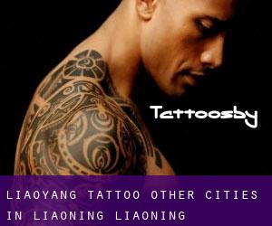 Liaoyang Tattoo (Other Cities in Liaoning, Liaoning)