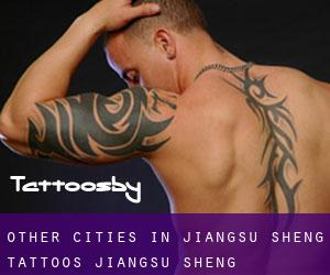 Other cities in Jiangsu Sheng tattoos (Jiangsu Sheng)