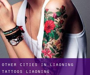 Other cities in Liaoning tattoos (Liaoning)