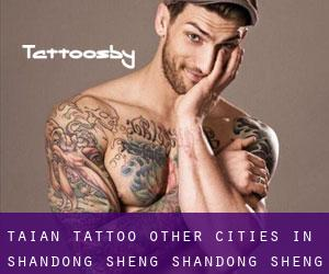 Tai'an Tattoo (Other Cities in Shandong Sheng, Shandong Sheng)